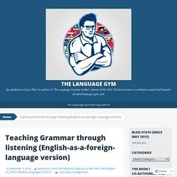 Teaching Grammar through listening (English-as-a-foreign-language version)