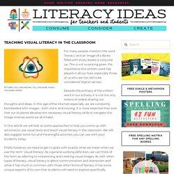 Teaching Visual Literacy In the Classroom — Literacy Ideas