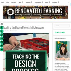 Teaching the Design Process in Makerspaces