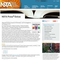 Science Teaching Materials - NSTA Press Extras: Argument-Driven Inquiry in Chemistry