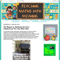 Teaching Maths with Meaning: 10 Steps to Setting Up Your Classroom For the New Year