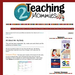 2 Teaching Mommies: All About Me- My Body