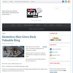 Teaching Kids NewsHomeless Man Gives Back Valuable Ring - Teaching Kids News