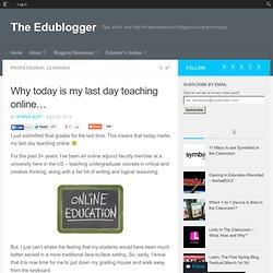 Why today is my last day teaching online…