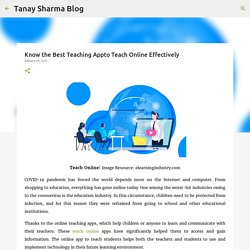 Know the Best Teaching Appto Teach Online Effectively