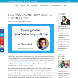 Teaching Online: From Zero to Busy in 90 Days - Elena Mutonono