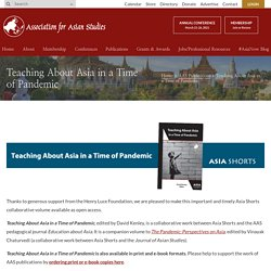 Teaching About Asia in a Time of Pandemic - Association for Asian Studies