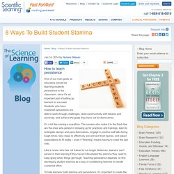 Teaching Persistence: How to Build Student Stamina