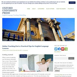Online Teaching Part 2: Practical Tips for English Language Lessons