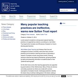 Sutton Trust - Many popular teaching practices are ineffective, warns new Sutton Trust report