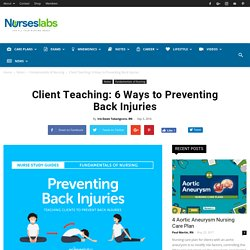 Client Teaching: 6 Ways to Preventing Back Injuries