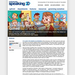 Teaching the Gifted - Professionally Speaking (Ontario)