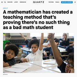 JUMP Math, a teaching method that's proving there's no such thing as a bad math student — Quartz