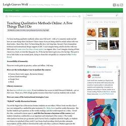 Teaching Qualitative Methods Online: A Few Things That I Do