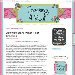 Teaching 4 Real: Common Core Math Fact Practice