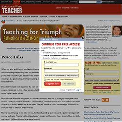 Peace Talks - Teaching for Triumph: Reflections of a 21st-Century ELL Teacher