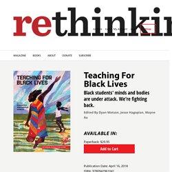 Teaching For Black Lives - Rethinking Schools