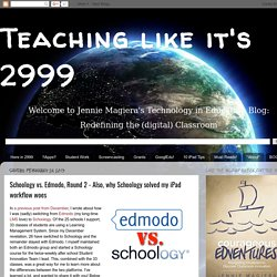 Schoology vs. Edmodo, Round 2 - Also, why Schoology solved my iPad workflow woes