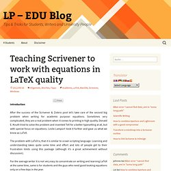Tips & Tricks – Teaching Scrivener to work with equations in LaTeX quality