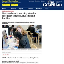News and media teaching ideas for secondary teachers, students and families
