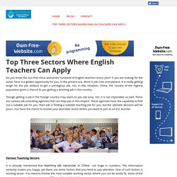 Top Three Sectors Where English Teachers Can Apply