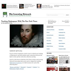 Teaching Shakespeare With The New York Times
