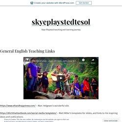 General English Teaching Links – skyeplaystedtesol