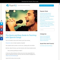 The Quick and Easy Guide to Teaching with Spanish Songs