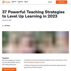36 Teaching Strategies to Try in 2020