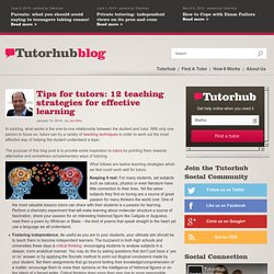 Tips for tutors: 12 teaching strategies for effective learning