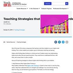 Teaching Strategies that Enhance Higher-Order Thinking - TeachHUB