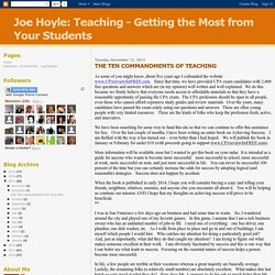 Joe Hoyle: Teaching - Getting the Most from Your Students: THE TEN COMMANDMENTS OF TEACHING