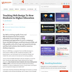 Teaching Web Design To New Students In Higher Education – Smashing Magazine