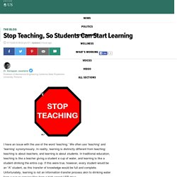 Stop Teaching, So Students Can Start Learning