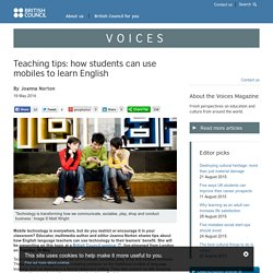 Teaching tips: how students can use mobiles to learn English