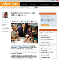 Teaching Students the Skills of Expert Readers