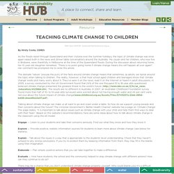 Teaching Climate Change to Children - The Sustainability Hub