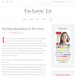 Teaching Symbolism & The Giver - I'm Lovin' Lit