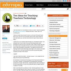 Ten Ideas for Teaching Teachers Technology