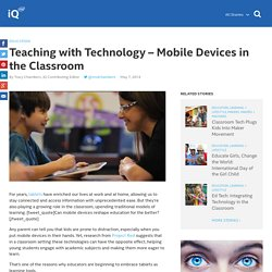 Teaching with Technology - Mobile Devices in the Classroom
