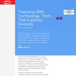 Teaching With Technology: Tech That Explores Diversity