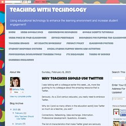Why Teachers Should Use Twitter