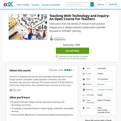 Teaching With Technology and Inquiry: An Open Course For Teachers