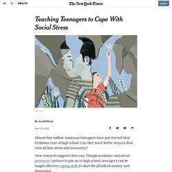 Teaching Teenagers to Cope With Social Stress