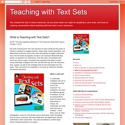 What is Teaching with Text Sets?