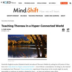 Teaching Thoreau In a Hyper-Connected World