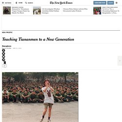 Teaching Tiananmen to a New Generation