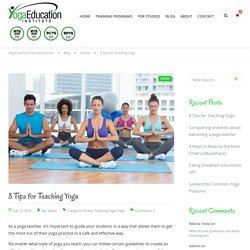 8 Tips for Teaching Yoga - Yoga Teacher Training Institute