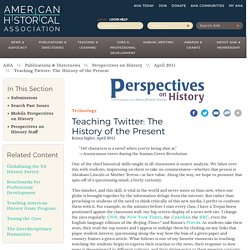 Teaching Twitter: The History of the Present