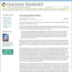 Teaching While White